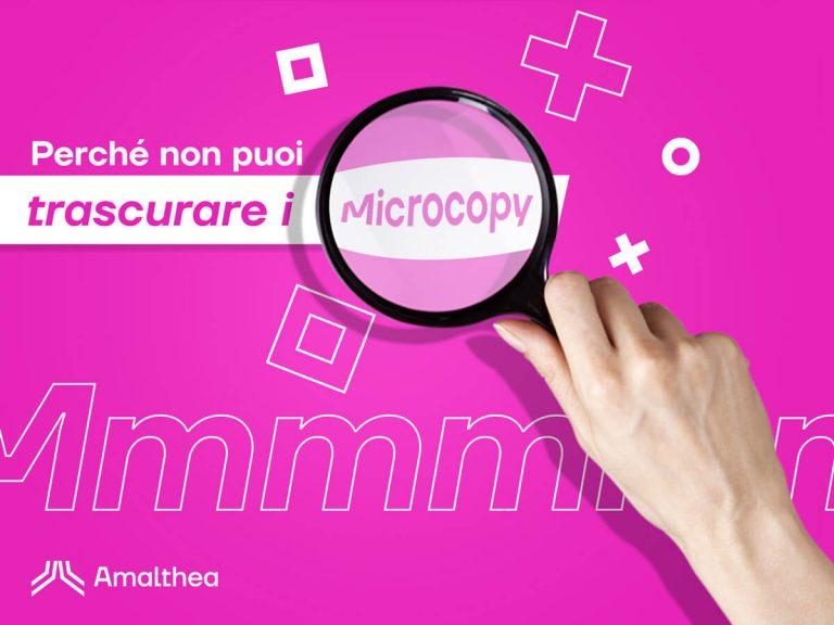 Microcopy: ecco perché non ne puoi fare a meno